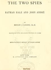 Cover of: The two spies: Nathan Hale and John Andr©Øe | Benson John Lossing