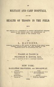 Cover of: On military and camp hospitals by L. Baudens