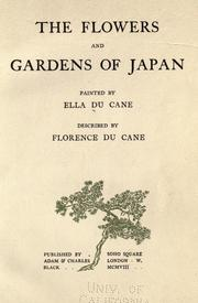 Cover of: The flowers and gardens of Japan | Florence Du Cane