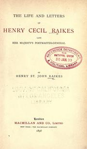 Cover of: The life and letters of Henry Cecil Raikes by Raikes, Henry St. John Digby