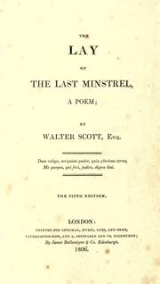 Cover of: The lay of the last minstrel | Sir Walter Scott
