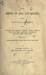 Cover of: The armies of Asia and Europe | Emory Upton