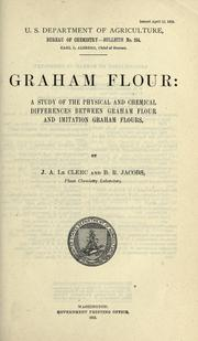 Cover of: Graham flour by Joseph Arthur Le Clerc