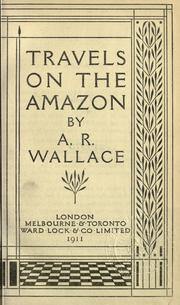 Cover of: Travels on the Amazon by Alfred Russel Wallace