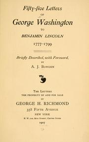 Cover of: Fifty-five letters of George Washington to Benjamin Lincoln, 1777-1799 | George Washington