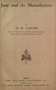 Cover of: Jute and its manufacture | Carter, H. R.