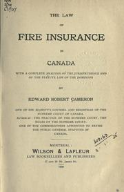 Cover of: The law of fire insurance in Canada | Edward Robert Cameron