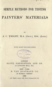Cover of: Simple methods for testing painters' materials by Wright, A. C.