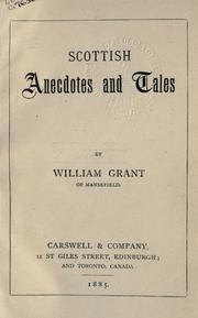 Cover of: Scottish Anecdotes And Tales | William Grant