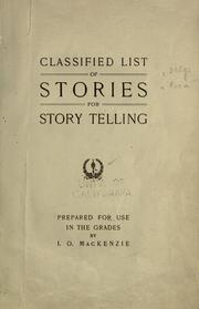 Cover of: Classified list of stories for story telling by Isbel Orr MacKenzie
