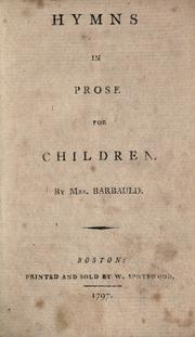 Cover of: Hymns in prose for children | Anna Laetitia Barbauld