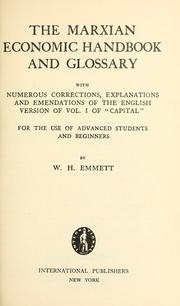 Cover of: The Marxian economic handbook and glossary | William Henry Emmett