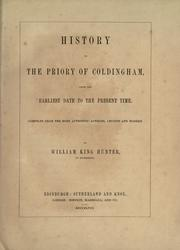 Cover of: History of the Priory of Coldingham from the earliest date to the present time by William King Hunter