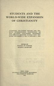 Cover of: Students and the world-wide expansion of Christianity | Student Volunteer Movement for Foreign Missions. International Convention