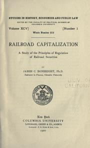 Cover of: Railroad capitalization by James Cummings Bonbright