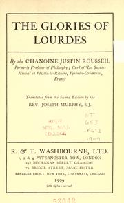 Cover of: The glories of Lourdes | Justin Rousseil