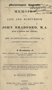 Cover of: Memoirs of the life and martyrdom of John Bradford | Bradford, John