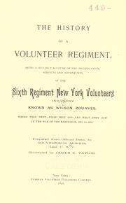 Cover of: The history of a volunteer regiment | Morris, Gouverneur