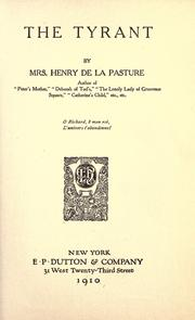Cover of: The tyrant | Mrs. Henry de la Pasture