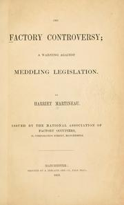 Cover of: The factory controversy by Martineau, Harriet