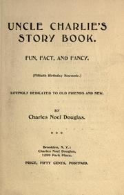 Cover of: Uncle Charlie's story book | Douglas, Charles Noel