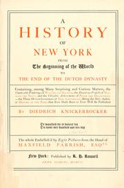 Cover of: A history of New York, from the beginning of the world to the end of the Dutch dynasty | Washington Irving