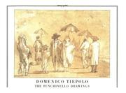 Cover of: The Punchinello drawings by Giovanni Domenico Tiepolo