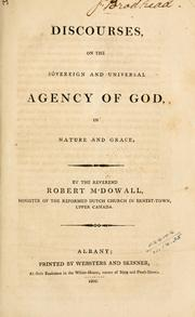 Discourses, on the sovereign and universal agency of God