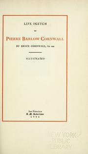 Cover of: Life sketch of Pierre Barlow Cornwall by Bruce Cornwall