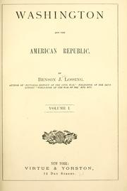 Cover of: Washington and the American republic | Benson John Lossing