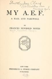 Cover of: My A. E. F | Frances Noyes Hart