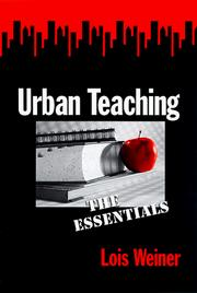 Cover of: Urban teaching by Lois Weiner