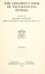 Cover of: The children's book of Thanksgiving stories by Dickinson, Asa Don