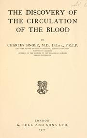 Cover of: The discovery of the circulation of the blood | Charles Joseph Singer