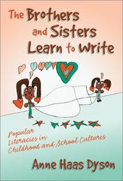 Cover of: The Brothers and Sisters Learn to Write by Anne Haas Dyson