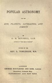 Cover of: Popular astronomy, or The sun, planets, satellites, and comets | O. M. Mitchel