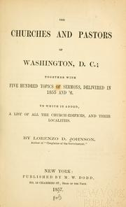 Cover of: The churches and pastors of Washington, D.C by Lorenzo Dow Johnson