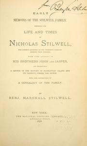 Cover of: Early memoirs of the Stilwell family by Benjamin Marshall Stilwell