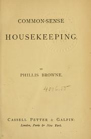 Cover of: Common-sense housekeeping | Phillis Browne