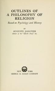Cover of: Outlines of a philosophy of religion | Auguste Sabatier
