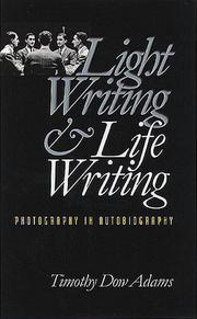 Cover of: Light Writing & Life Writing by Timothy D. Adams