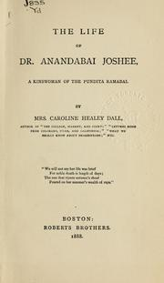 Cover of: The life of Dr. Anandabai Joshee | Caroline Wells Healey Dall
