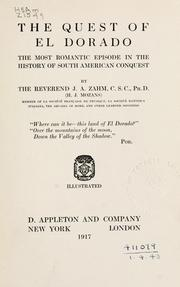 Cover of: The quest of El Dorado | John Augustine Zahm