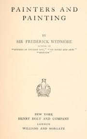 Cover of: Painters and painting by Wedmore, Frederick Sir