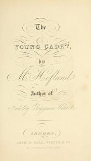Cover of: The young cadet; or, Travels in Hindostan | Barbara Wreaks Hoole Hofland