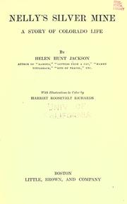 Cover of: Nelly's silver mine | Helen Hunt Jackson
