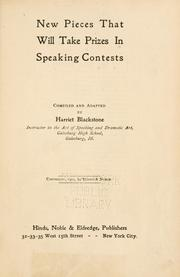 Cover of: New pieces that will take prizes in speaking contests by Harriet Blackstone
