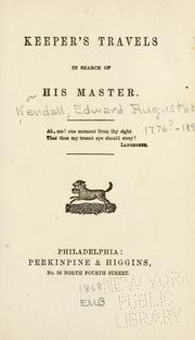 Cover of: Keeper's travels in search of his master | Edward Augustus Kendall