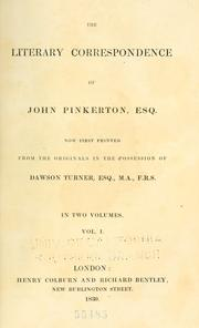Cover of: The literary correspondence of John Pinkerton, esq by Pinkerton, John