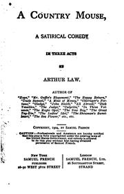 Cover of: A country mouse | Law, Arthur